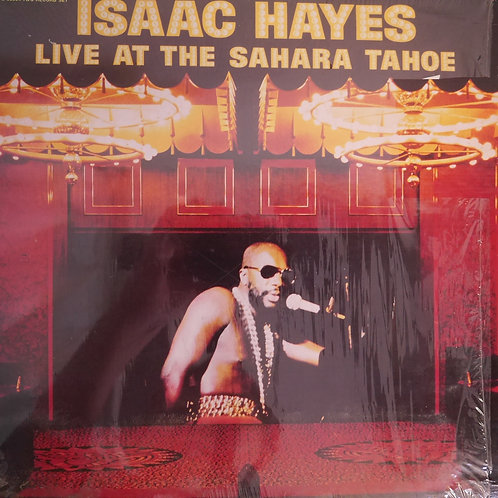 ISAAC HAYES / LIVE AT THE SAHARA TAHOET THE SAHARA TAHOE