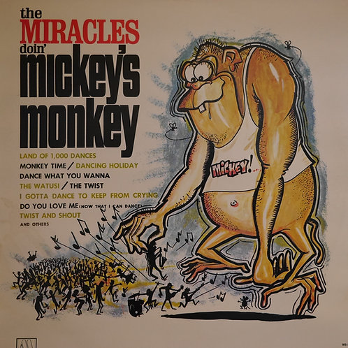 MIRACLES / THE MIRACLES DOIN' MICKEY'S MONKEY