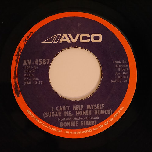 DONNIE ELBERT /I Can't Help Myself / Love Is Here And Now You're Gone