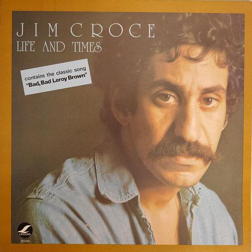 JIM CROCE /LIFE AND TIMES
