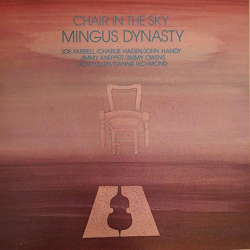 MINGUS DYNASTY / CHAIR IN THE SKY   チャールス・ミンガスの遺志を継承するべくアルバム