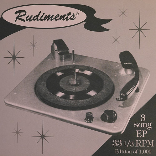 RUDIMENTS / 3 SONG EP