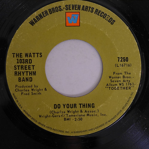 THE WATTS 103RD ST. RHYTHM BAND / DO YOUR THING / A DANCE, A KISS AND A SONG
