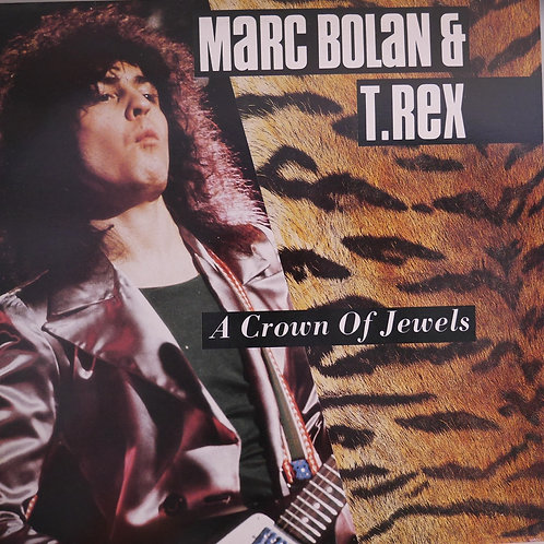 MARC BOLAN T・REX / A CROWN OF JEWELS