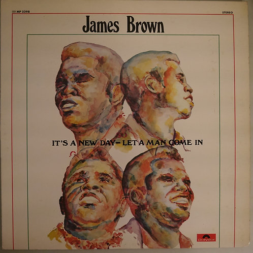 JAMES BROWN /IT'S A NEW DAY - LET A MAN COME IN
