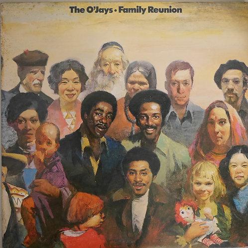 O'Jays / Family Reunion