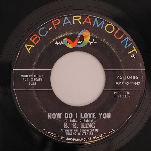 B.B.KING / HOW DOD I LOVE YOU / SLOWLY LOSING MY MIND