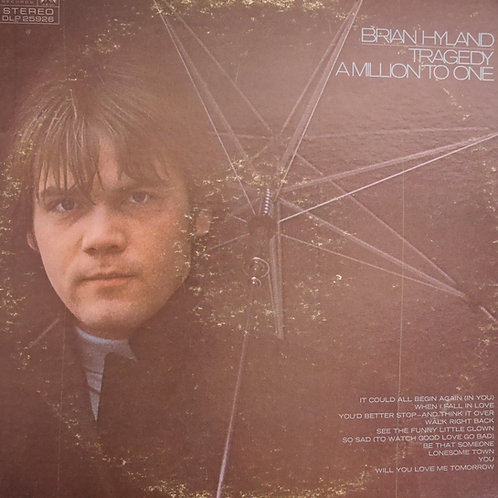 BRIAN GYLAND / Tragedy/A Million To One