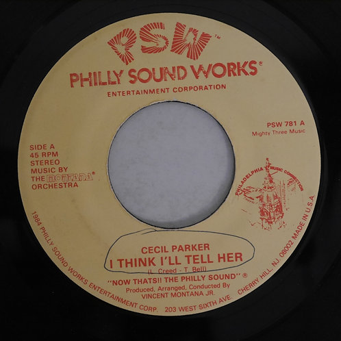 CECIL PARKER / I THINK I'LL TELL HER / YOU'RE EVERYTHING TO ME