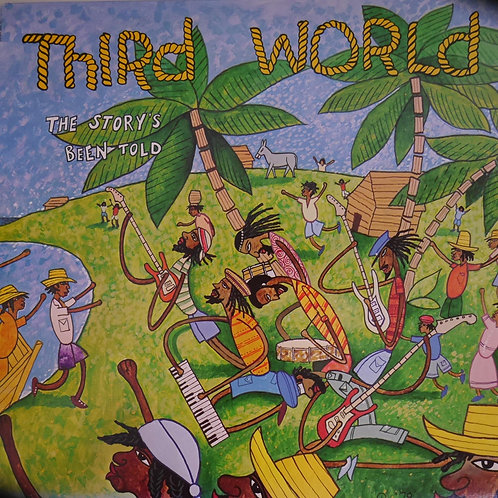 Third World /The Story's Been Told