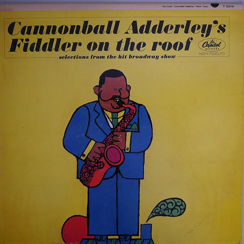 CANNONBALL ADDERLEY / FIDDLER ON THE ROOF(MONO)