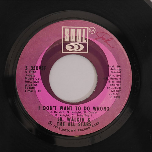 Jr. Walker & The All Stars /WALK IN THE NIGHT / I DON'T WANT TO DO WRONG