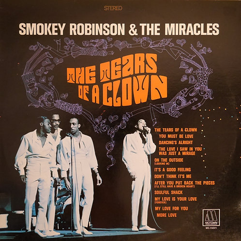 SMOKEY ROBINSON & THE MIRACLES / The Tears Of A Clown
