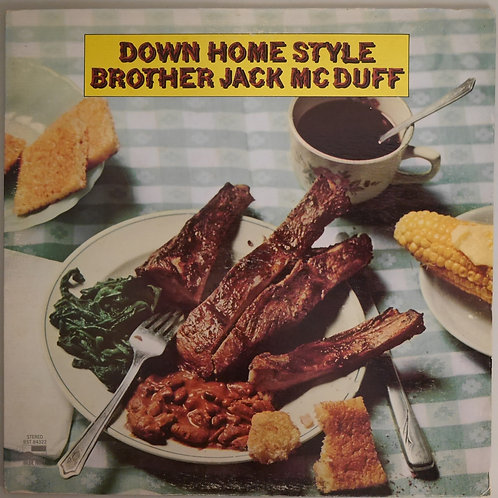 BROTHER JACK MCDUFF /   DOWN HOME STYLE(BLUE NOTE)