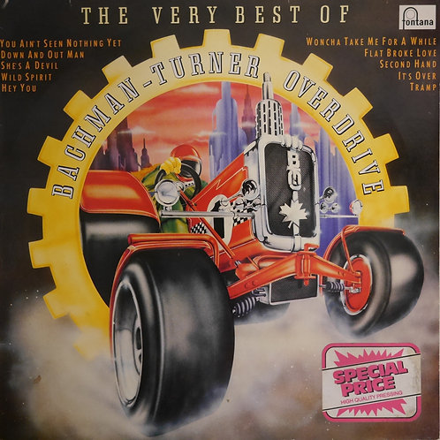 Bachman-Turner Overdrive  / The Very Best Of Bachman-Turner Overdrive