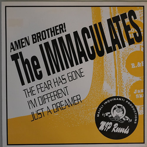 THE IMMACULATES /AMEN BROTHER