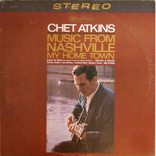 Chet Atkins / Music From Nashville My Home Town