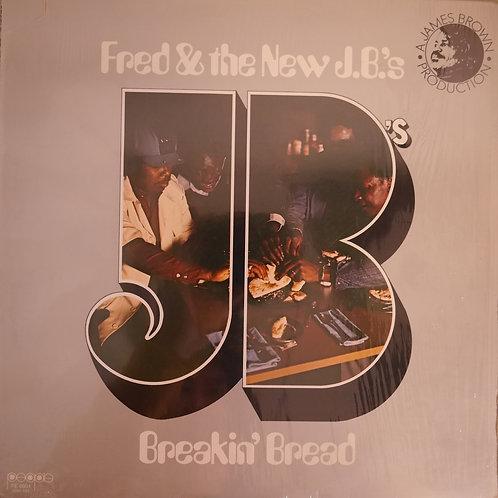 Fred & The New J.B.'s / Breakin' Bread