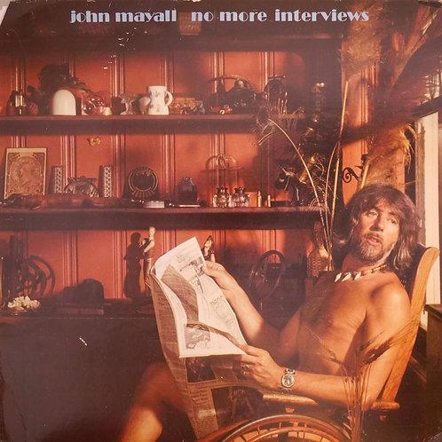 JOHN MAYALL / NO MORE INTERVIEWS