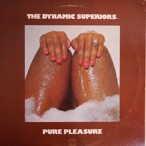 Dynamic Superior / Pure Pleasure