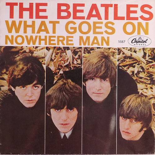 THE BEATLES / Nowhere Man c/w What Goes On