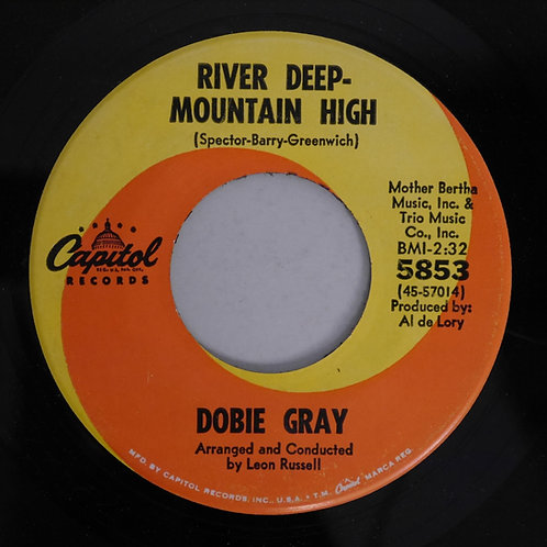 Dobie Gray / River Deep, Mountain High
