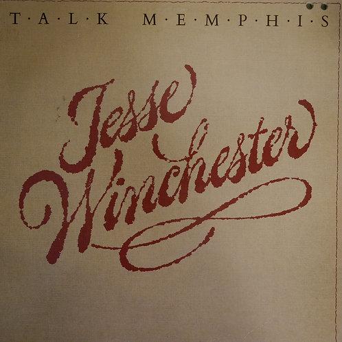 JESSE WINCHESTER / TALK MEMPHIS