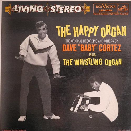 DAVE BABY CORTEZ / The Happy Organ