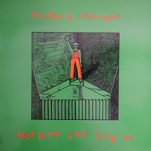 ROBERT WYATT / Nothing Can Stop Us (UK 80's ROUGH TRADE)