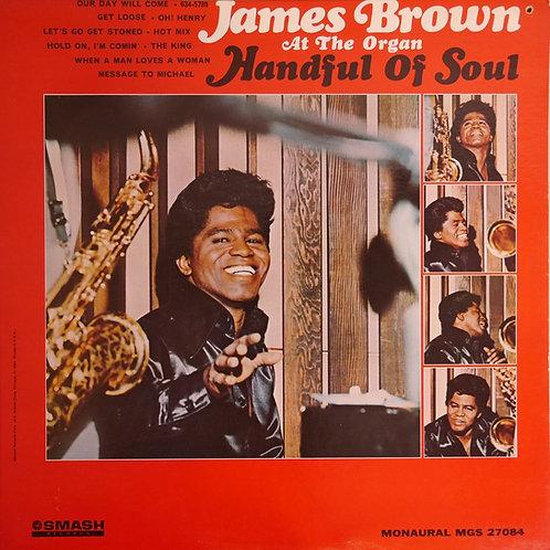 JAMES BROWN / Handful Of Soul(USオリジナル)