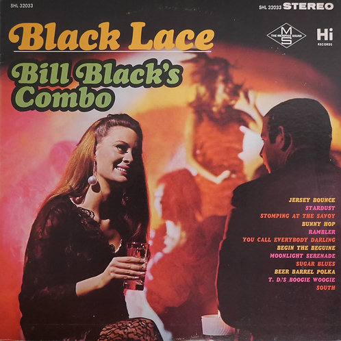 BILL BLACK'S COMBO / BLACK LACE