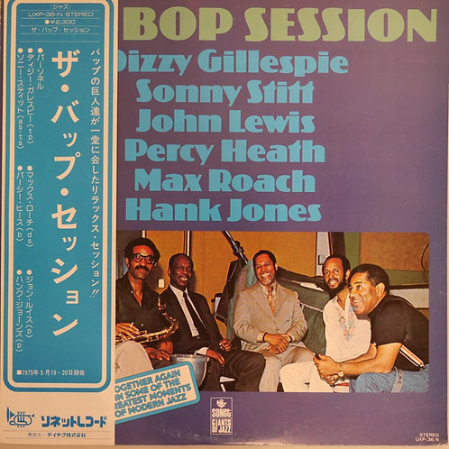 DIZZY GILLESPIE, SONNY STITT , Max Roach / The Bop Session