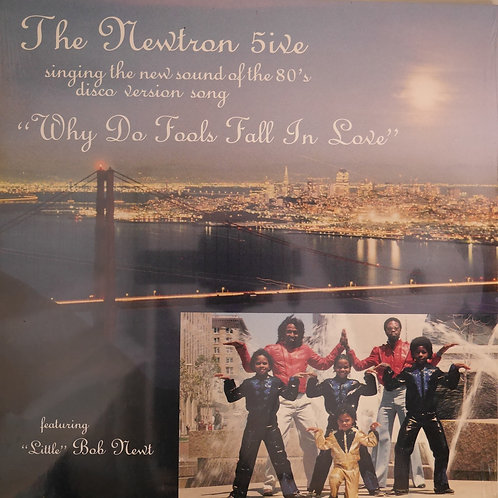 "THE NEWTRON 5ive / WHY DO FOOLS FALL IN LOVE 12"" 未開封"