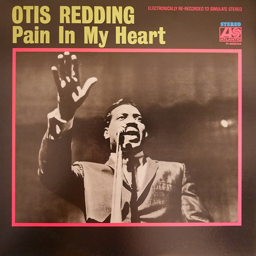 OTIS REDDING / PAIN IN MY HEART