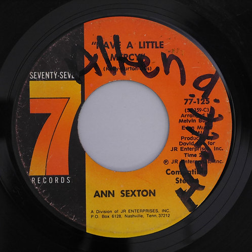 Ann Sexton / It's All Over But The Shouting / Have A Little Mercy