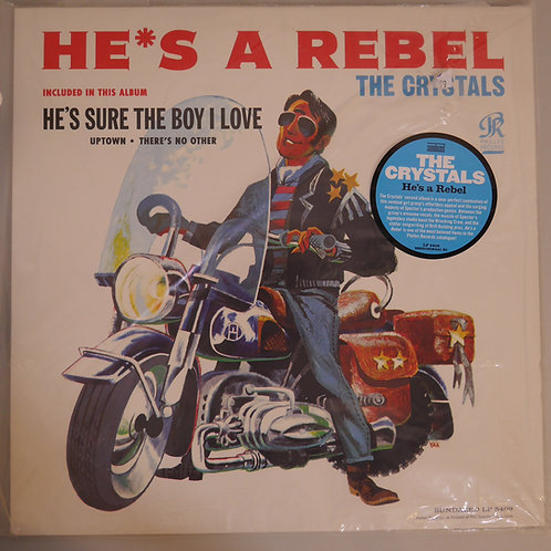 THE CRYSTALS / HE'S A REBEL