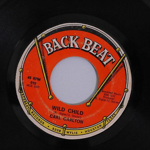 CARL CARLTON / WILD CHILD / SURE MISS LOVING YOU