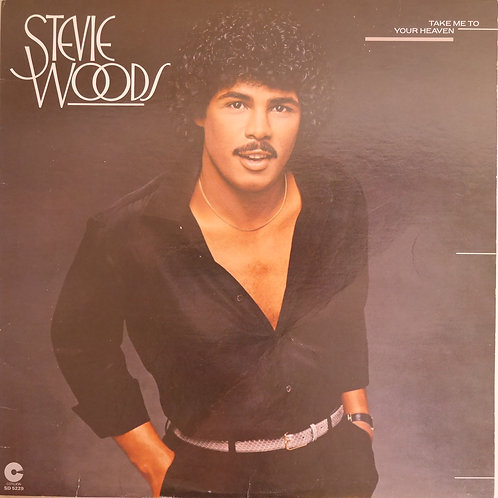 Stevie Woods / Take Me To Your Heaven
