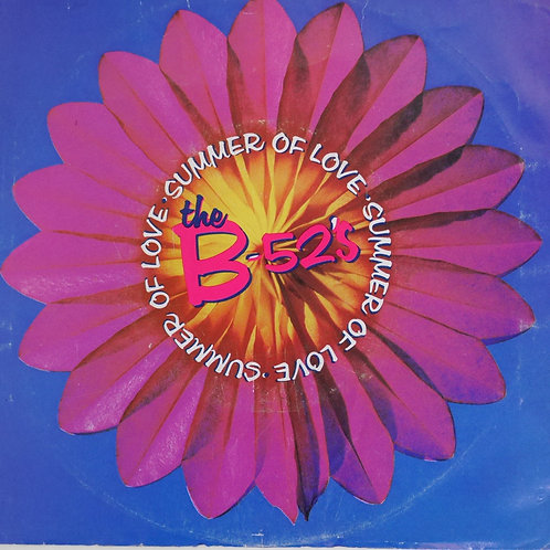 THE B-52 /SUMMER OF LOVE