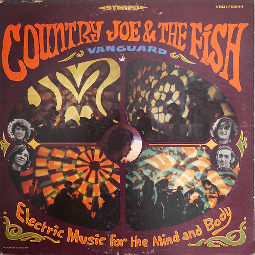 COUNTRY JOE & THE FISH /  ELECTRIC MUSIC FOR THE MIND AND BODY