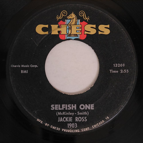 JACKIE ROSS / Selfish One / Everything But Love