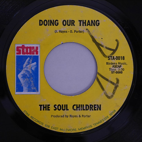 THE SOUL CHILDREN / I'LL UNDERSTAND / DOING OUR THANG