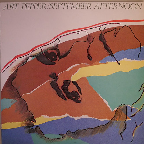 ART PEPPER / September Afternoon