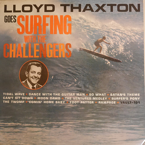 CHALLENGERS / Lloyd Thaxton Goes Surfing With The Challengers