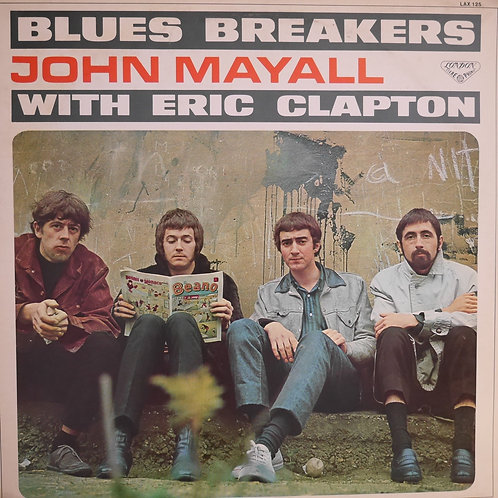 BLUES BREAKERS WITH ERIC CLAPTON /John Mayall With Eric Clapton