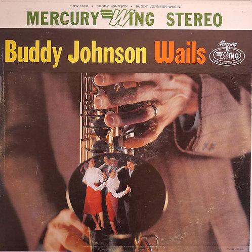 Buddy Johnson / Wails