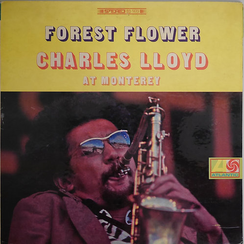 CHARLES LLOYD / FOREST FLOWER AT MONTEREY