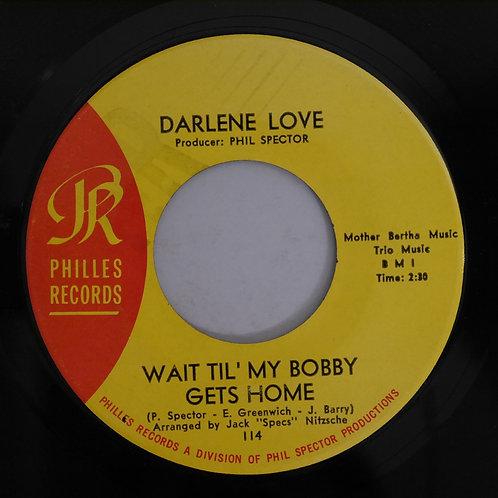 Darlene Love / Wait Til' My Bobby Gets Home