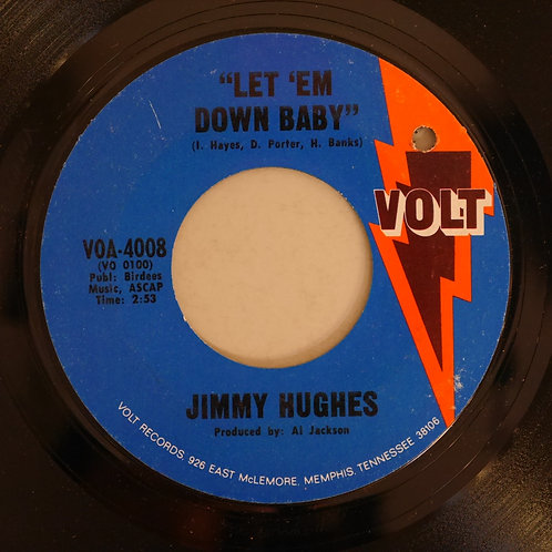 Jimmy Hughes /Let 'Em Down Baby / Sweet Things You Do