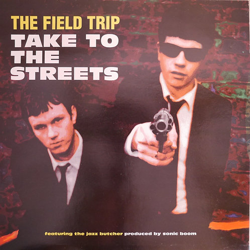 """The Field Trip / Take To The Streets UKインディー 12"""""""